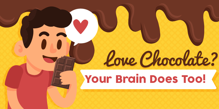 Love Chocolate? Your Brain Does Too!