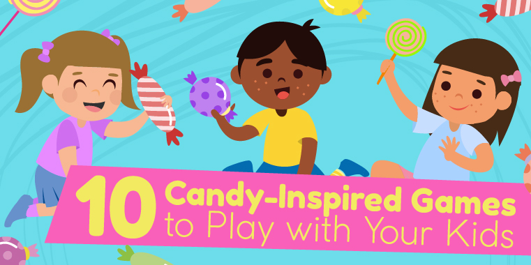 10 Candy-Inspired Games to Play with Your Kids