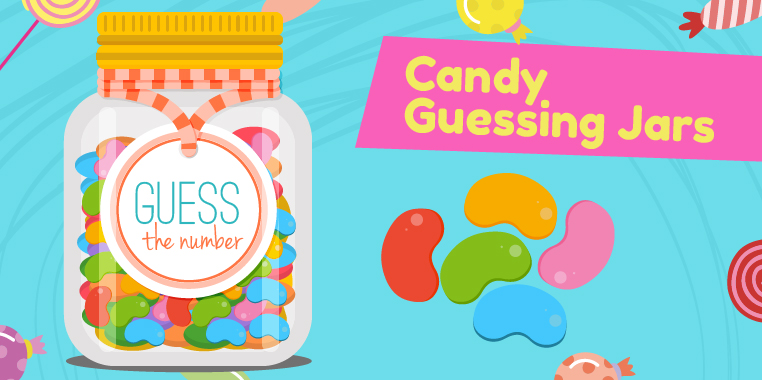 A jar filled with colorful candies with a 'guess the number' label. 'Candy Guessing Jars' for candy themed birthday parties